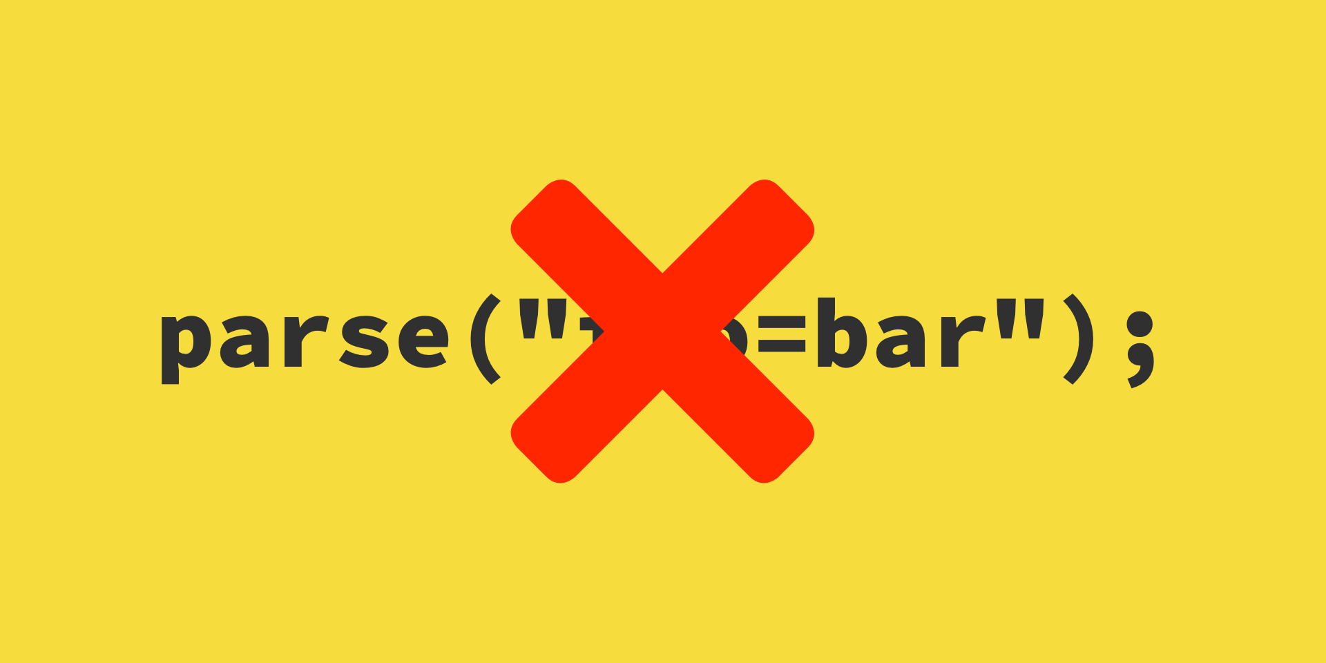 A line of code that reads `parse('foo=bar');`